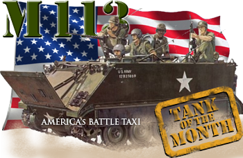 July tank of the month: The M113.