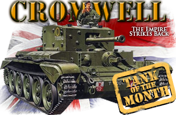 May tank of the month: The Cruiser VII Cromwell